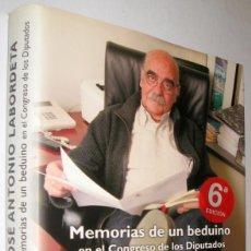 Libros de segunda mano: MEMORIAS DE UN BEDUINO EN EL CONGRESO DE LOS DIPUTADOS - JOSE ANTONIO LABORDETA - ILUSTRADO. Lote 221588426