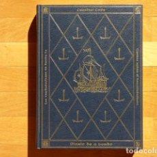 Libros de segunda mano: CRISTÓBAL COLÓN - LAS CAPITULACIONES DE SANTA FE, DIARIO DE A BORDO, CARTAS SOBRE EL DESCUBRIMIENTO. Lote 221588872