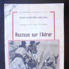 Libros de segunda mano: PAGES D'HISTOIRE AFRICANE: REZZOUS SUR L'ADRAR CAPITAINE D'OTTON LOYEWSKI, A.O.F. 1942. Lote 221594316
