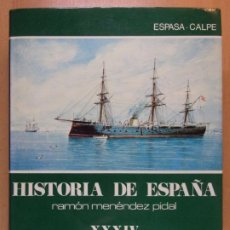 Libros de segunda mano: LA ERA ISABELINA Y EL SEXENIO DEMOCRÁTICO (1834-1874) / HISTORIA DE ESPAÑA-XXXIV / R. MENÉNDEZ PIDAL. Lote 221631898