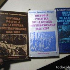 Libros de segunda mano: HISTORIA POLÍTICA DE LA ESPAÑA CONTEMPORÁNEA, 3 TOMOS, MELCHOR FERNÁNDEZ ALMAGRO, ED. ALIANZA. Lote 221632396
