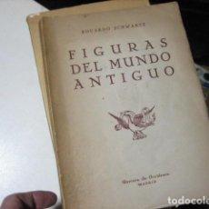 Libros de segunda mano: EDUARDO SCHWARTZ // FIGURAS DEL MUNDO ANTIGUO // REVISTA DE OOCIDENTE 1942. Lote 221632491