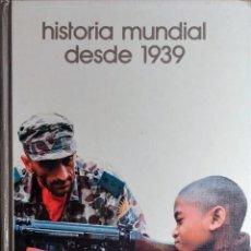 Libros de segunda mano: HISTORIA MUNDIAL DESDE 1939. BARCELONA : SALVAT, 1973. (BIBLIOTECA SALVAT DE GRANDES TEMAS ; 2).. Lote 221640737