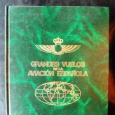 Libros de segunda mano: GRANDES VUELOS DE LA AVIACIÓN ESPAÑOLA INSTITUTO DE HISTORIA Y CULTURA AERONÁUTICAS 1992 IMPECABLE. Lote 221728772