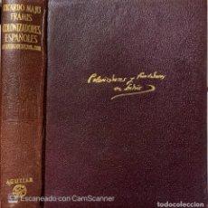 Libros de segunda mano: R. MAJÓ FRAMIS. VIDAS DE LOS NAVEGANTES (...). TOMO III: COLONIZADORES Y FUNDADORES EN INDIAS. 1954.. Lote 222066898