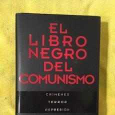 Libros de segunda mano: EL LIBRO NEGRO DEL COMUNISMO. EDICIÓN B. Lote 222075752