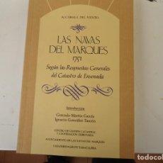 Libros de segunda mano: LAS NAVAS DEL MARQUES 1751. Lote 222238900