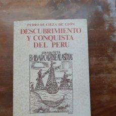 Libros de segunda mano: DESCUBRIMIENTO Y CONQUISTA DEL PERÚ PEDRO CIEZA DE LEÓN. Lote 222276022