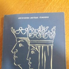 Libros de segunda mano: LA ESPAÑA DE LOS REYES CATÓLICOS, DE ANTONIO IGUAL ÚBEDA, 1954. Lote 222308827