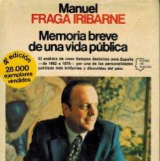 Libros de segunda mano: MEMORIA BREVE DE UNA VIDA PÚBLICA. Lote 222312381