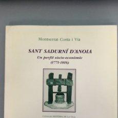 Libros de segunda mano: SANT SADURNÍ D'ANOIA. Lote 222313536
