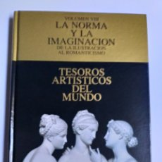 Libros de segunda mano: LA NORMA Y LA IMAGINACIÓN. DE LA ILUSTRACIÓN AL ROMANTICISMO . HISTORIA ARTE XVIII. Lote 222361173