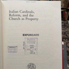 Libros de segunda mano: ITALIAN CARDINALS, REFORM AND THE CHURCH AS PROPERTY.. Lote 222545370