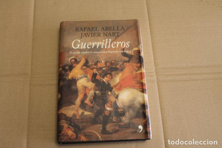 GUERRILLEROS, RAFAEL ABELLA Y JAVIER NART, EDICIONES TEMAS DE HOY (Libros de Segunda Mano - Historia Moderna)