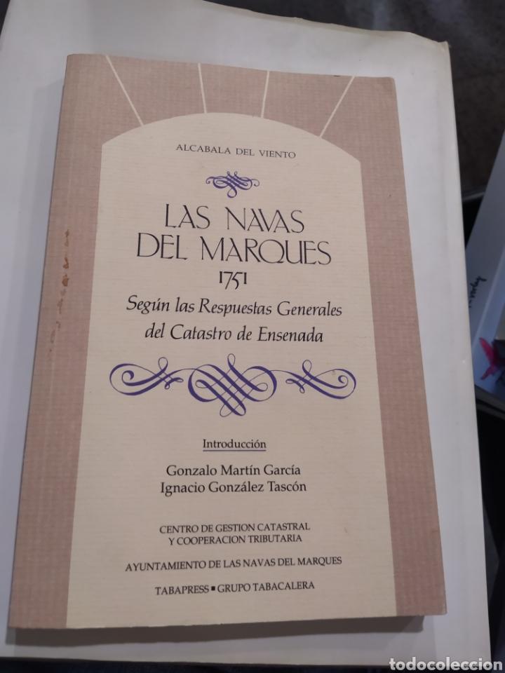 LAS NAVAS DEL MARQUÉS ÁVILA 1751 (Libros de Segunda Mano - Historia Moderna)