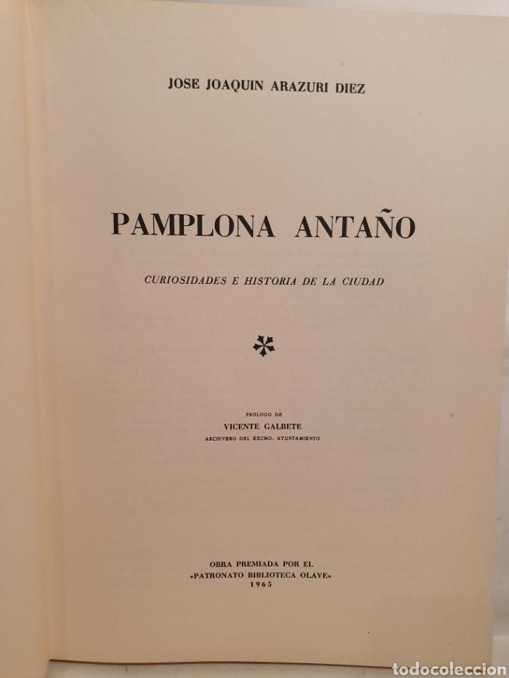 Libros de segunda mano: PAMPLONA ANTAÑO. JOSE JOAQUIN ARAZURI. 1963. - Foto 2 - 222839291