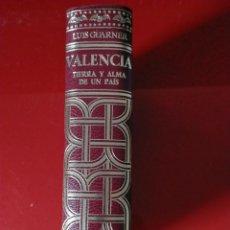Libros de segunda mano: VALENCIA TIERRA Y ALMA DE UN PAÍS - LUIS GUARNER - EDIT. ESPASA 1974 (PERFECTO ESTADO COMO NUEVO). Lote 223114270