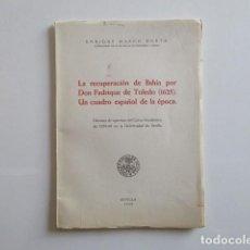 Libros de segunda mano: LA RECUPERACIÓN DE BAHÍA POR DON FADRIQUE DE TOLEDO (1625). Lote 223979108