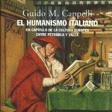 Libros de segunda mano: EL HUMANISMO ITALIANO - CAPPELLI, GUIDO M - ALIANZA EDITORIAL, S.A. - RÚSTICA - 2007 - 296 PÁGINAS. Lote 224587677