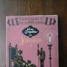 Libros de segunda mano: JEROMIN I. ESTUDIOS HISTÓRICOS SOBRE EL SIGLO XVI. Lote 225088012