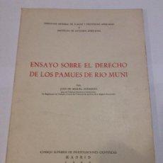 Libros de segunda mano: ENSAYO SOBRE EL DERECHO DE LOS PAMUES DE RÍO MUNI JUAN DE MIGUEL ZARAGOZA. Lote 225218145