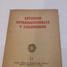Libros de segunda mano: ESTUDIOS INTERNACIONALES Y COLONIALES II C.S.I.C. Lote 225218295