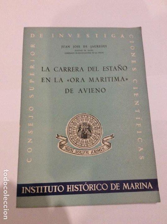 LA CARRERA DEL ESTAÑO EN LA ORA MARÍTIMA DE AVIENO JUAN JOSE JAURREGUI INSTITUTO HISTÓRICO DE MARINA (Libros de Segunda Mano - Historia Moderna)
