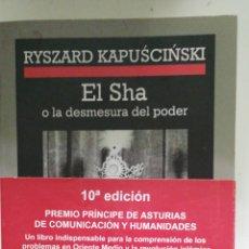 Livres d'occasion: EL SHA O LA DESMESURA DEL PODER. RYSZARD KAPUSCINSKI. ANAGRAMA 1977 177 PP. IMPECABLE FAJA PROMOCION. Lote 227487765