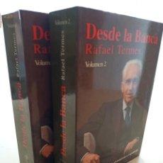 Libros de segunda mano: DESDE LA BANCA, 2 VOLUMENES, RAFAEL TERMES, HISTORIA / HISTORY, EDICIONES RIALP, 1991. Lote 227987795