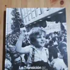 Libros de segunda mano: LA TRANSICIÓN. LA MIRADA DEL TIEMPO (EL PAIS). Lote 229123165
