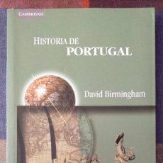Libros de segunda mano: HISTORIA DE PORTUGAL DAVID BIRMINGHAM 21.5 X 14 X 2. Lote 230258525