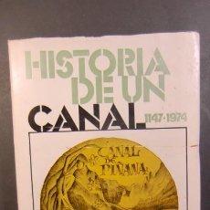Libros de segunda mano: CANAL DE PIÑANA-HISTORIA DE UN CANAL-1147-1974. Lote 230385275