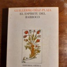 Libros de segunda mano: EL ESPÍRITU DEL BARROCO GUILLERMO DÍAZ PLAJA. Lote 230435150