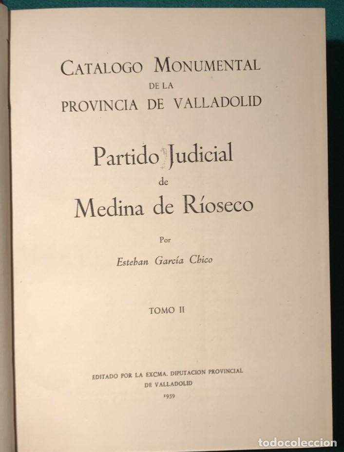 Libros de segunda mano: VALLADOLID. CATÁLOGO MONUMENTAL DE LA PROVINCIA, 3 TOMOS. 1960 - Foto 2 - 231069200