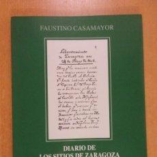 Libros de segunda mano: DIARIO DE LOS SITIOS DE ZARAGOZA / FAUSTINO CASAMAYOR / 2000. EDITORIAL COMUNITER. Lote 231443735