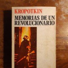 Libros de segunda mano: KROPOTKIN MEMORIAS DE UN REVOLUCIONARIO. Lote 231739330