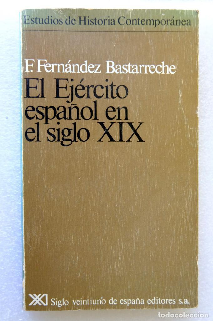 EL EJÉRCITO ESPAÑOL EN EL SIGLO XIX (Libros de Segunda Mano - Historia Moderna)