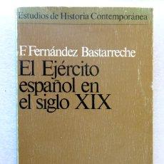Libros de segunda mano: EL EJÉRCITO ESPAÑOL EN EL SIGLO XIX. Lote 231800835