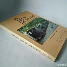 Libros de segunda mano: EL TREN DE SALOU. HISTORIA DEL FERROCARRIL REUS-SALOU. Lote 232556050