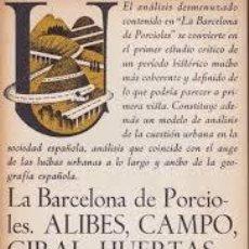 """Libros de segunda mano: LA BARCELONA DE PORCIOLES. ALIBES, CAMPO, GIRAL, HUERTAS, PRADAS, TARRAGO, """"CAU"""". Lote 232691750"""