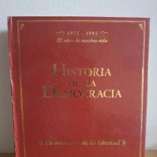 Libros de segunda mano: HISTORIA DE LA DEMOCRACIA (1975-1995)_FASCÍCULOS EL MUNDO_ENCUADERNADOS.. Lote 232754455