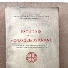 Libros de segunda mano: ESTUDIOS SOBRE LA MONARQUÍA ASTURIANA / INSTITUTO ESTUDIOS ASTURIANOS / 1956 /. Lote 234008420