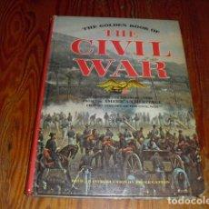 Libros de segunda mano: THE GOLDEN BOOK OF THE CIVIL WAR - 1973. Lote 235119865