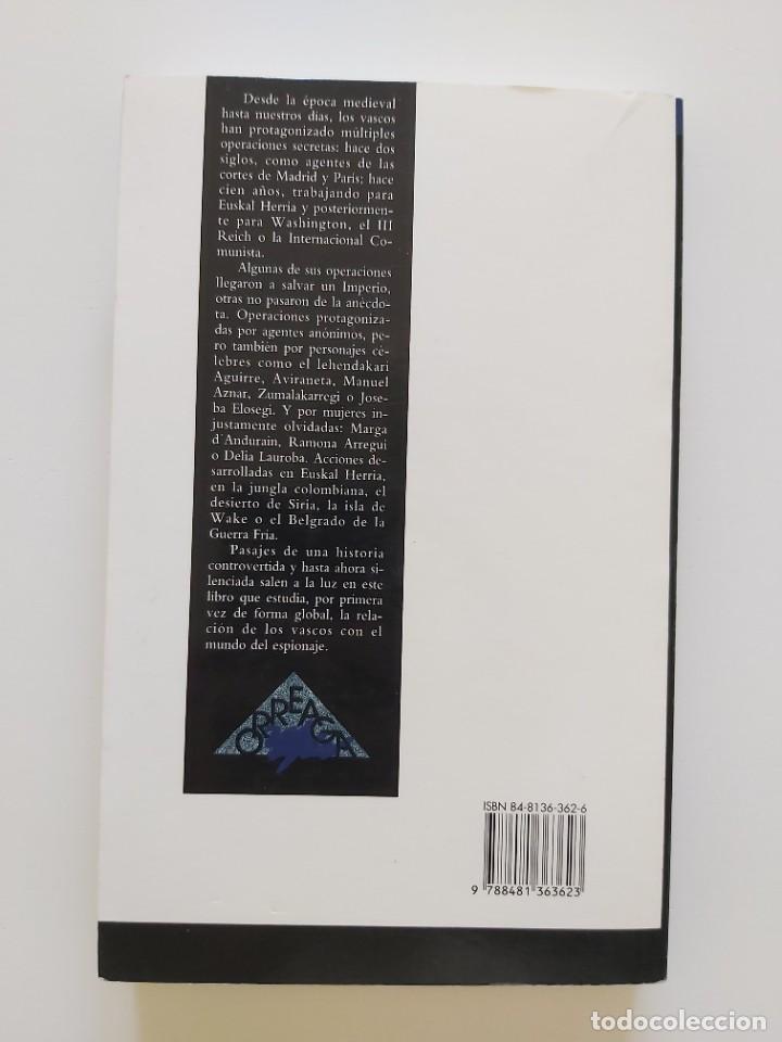Libros de segunda mano: Libro Espías vascos. Autor Mikel Rodríguez - Foto 2 - 236941000