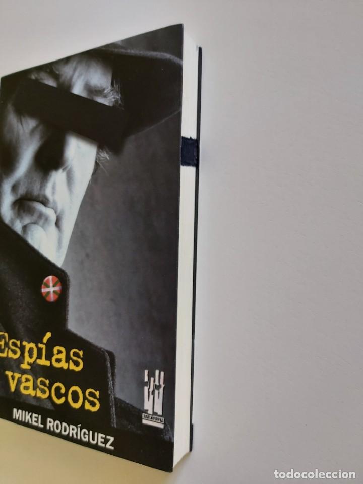 Libros de segunda mano: Libro Espías vascos. Autor Mikel Rodríguez - Foto 3 - 236941000