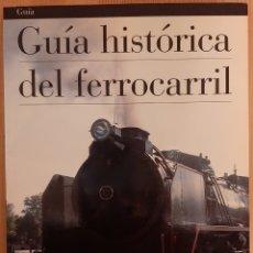 Libros de segunda mano: GUÍA HISTÓRICA DEL FERROCARRIL. ED. ELECTA, 1993.. Lote 237939725