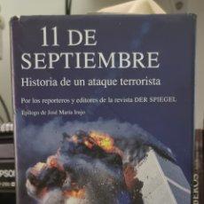 Libros de segunda mano: 11 DE SEPTIEMBRE HISTORIA DE UN ATAQUE TERRORISTA. Lote 239610445