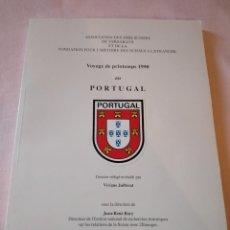 Libros de segunda mano: VOYAGE DE PRINTEMPS 1990 AU PORTUGAL VIVIANE JUILLERAT,FRANCES. Lote 239987145