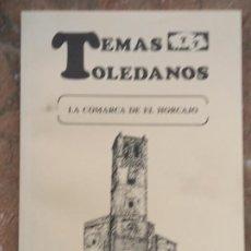 Libros de segunda mano: LA COMARCA DE EL HORCAJO ( TOLEDO ) TEMAS TOLEDANOS - NUM. 76 - IPIET.. Lote 240579730
