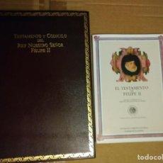Libros de segunda mano: TESTAMENTO DE FELIPE II (FACSIMIL). ED TESTIMONIO Y PATRIMONIO NACIONAL. Lote 240937560